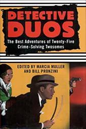 Detective Duos: The Best Adventures of Twenty-Five Crime-Solving Twosomes