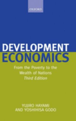 Development Economics: From the Poverty to the Wealth of Nations - 3rd Edition