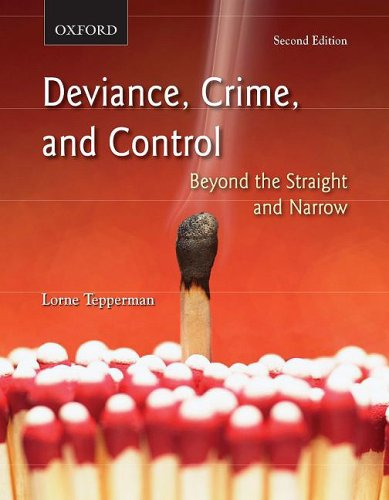 Deviance, Crime, and Control: Beyond the Straight and Narrow 9780195430257