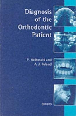 Diagnosis of the Orthodontic Patient 9780192628893