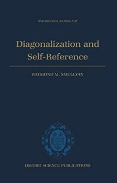 Diagonalization and Self-Reference 9780198534501