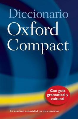 Diccionario Oxford Compact/Pocket Oxford Spanish Dictionary: Espanol-Ingles, Ingles-Espanol/Spanish-English, English-Spanish 9780198607335