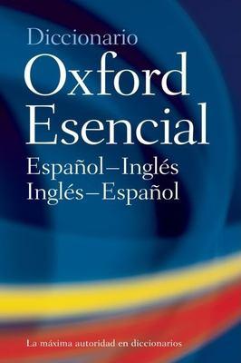 Diccionario Oxford Esencial: Spanish-English, English-Spanish 9780198610274
