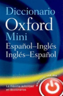 Diccionario Oxford Mini: Espanol-Ingles/Ingles-Espanol 9780199534906