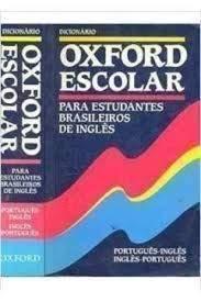 Dicionario Oxford Escolar: Para Estudiantes Brasileiros de Ingles 9780194313681