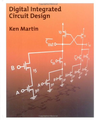 Digital Integrated Circuit Design The Oxford Series In