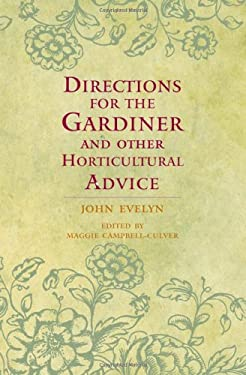 Directions for the Gardiner: And Other Horticultural Advice 9780199232079