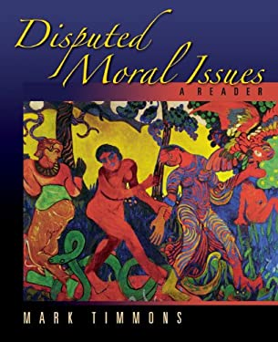 Disputed Moral Issues: A Reader 9780195177633