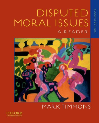 Disputed Moral Issues: A Reader 9780195388725