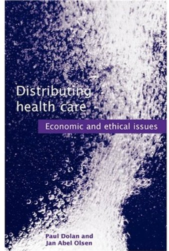 Distributing Health Care: Economic and Ethical Issues 9780192632531