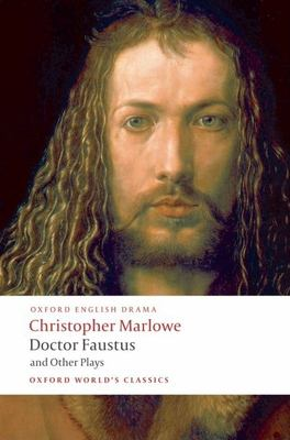 Doctor Faustus and Other Plays 9780199537068