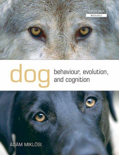 Dog Behaviour, Evolution, and Cognition 9780199545667