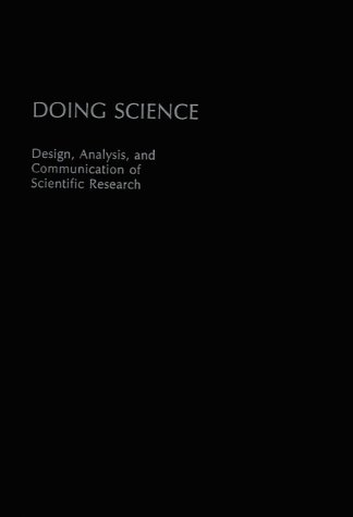 Doing Science: Design, Analysis, and Communication of Scientific Research 9780195079623