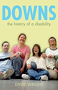 Downs: The History of Disability 9780199567935