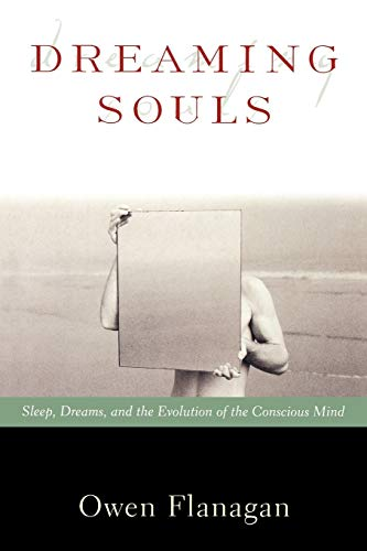 Dreaming Souls: Sleep, Dreams and the Evolution of the Conscious Mind 9780195142358