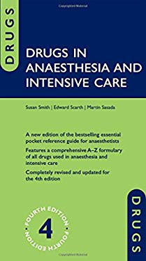 Drugs in Anaesthesia and Intensive Care 9780199599387