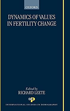 Dynamics of Values in Fertility Change 9780198294399