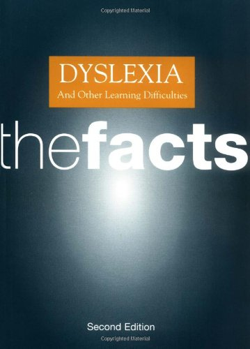 Dyslexia and Other Learning Difficulties: The Facts 9780192626615