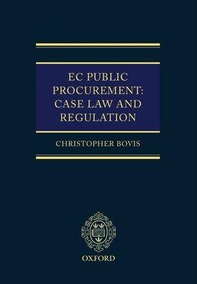 EC Public Procurement: Case Law and Regulation 9780199277926