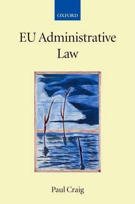 EU Administrative Law 9780199296811