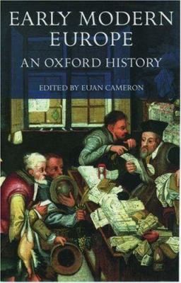 Early Modern Europe: An Oxford History 9780198205289