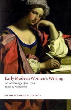 Early Modern Women's Writing: An Anthology, 1560-1700 9780199549672