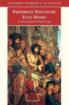 Ecce Homo: How One Become What You Are 9780192832283