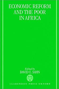 Economic Reform and the Poor in Africa 9780198290353