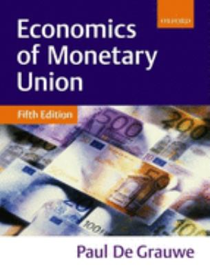 Economics of Monetary Union 9780199256518
