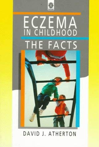 Eczema in Childhood: The Facts 9780192623980