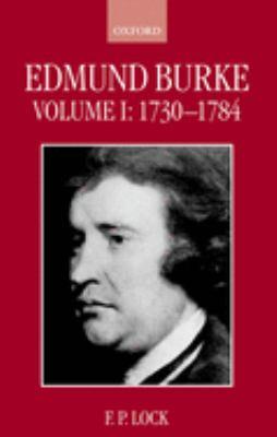 Edmund Burke: Volume I: 1730-1784 9780198206767