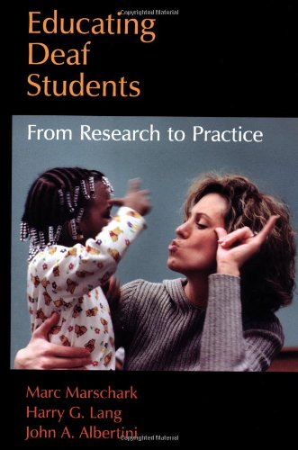 Educating Deaf Students: From Research to Practice 9780195121391