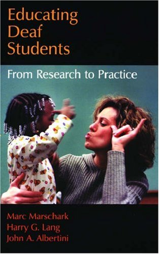 Educating Deaf Students: From Research to Practice 9780195310702