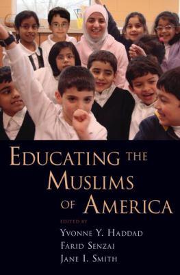 Educating the Muslims of America 9780195375206