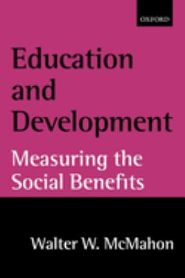 Education and Development: Measuring the Social Benefits 9780199250721