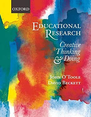 Educational Research: Creative Thinking and Doing 9780195565478