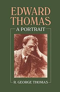Edward Thomas: A Portrait 9780198185277