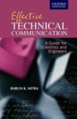 Effective Technical Communication: A Guide for Scientists and Engineers 9780195682915