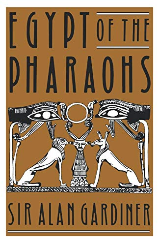 Egypt of the Pharaohs: An Introduction 9780195002676