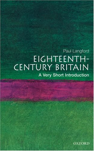 Eighteenth-Century Britain: A Very Short Introduction 9780192853998
