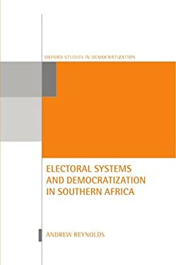 Electoral Systems and Democratization in Southern Africa 9780198295105