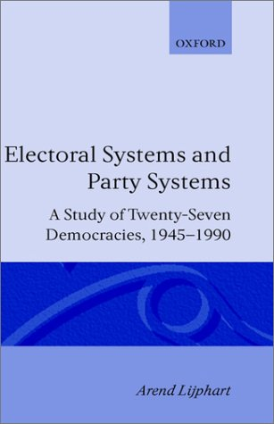 Electoral Systems and Party Systems: A Study of Twenty-Seven Democracies, 1945-1990 9780198273479