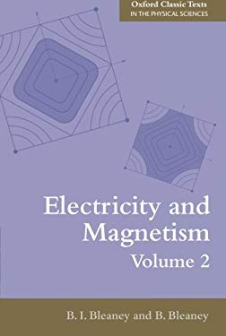 Electricity and Magnetism, Volume 2: Third Edition 9780199645435