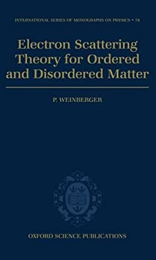 Electron Scattering Theory for Ordered and Disordered Matter 9780198520252