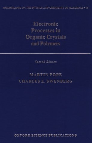 Electronic Processes in Organic Crystals and Polymers 9780195129632