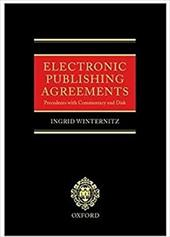 Electronic Publishing Agreements: Precedents with Commentary and Disk Book & Floppy Disk 565721