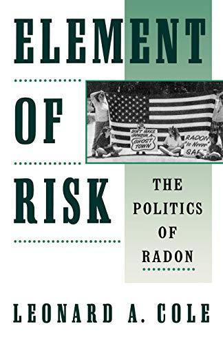 Element of Risk: The Politics of Radon