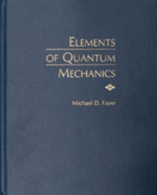 Elements of Quantum Mechanics 9780195141955
