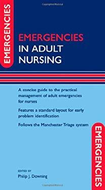 Emergencies in Adult Nursing 9780199226573