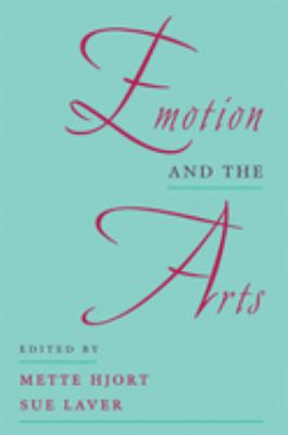 Emotion and the Arts 9780195111057